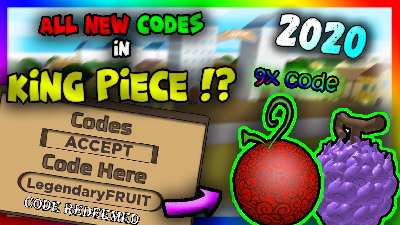 9x Code ALL NEW CODES In King Piece Alpha 9 2020